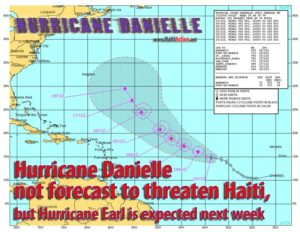 Hurricane Danielle not forecast to threaten Haiti, but Hurricane Earl is expected next week