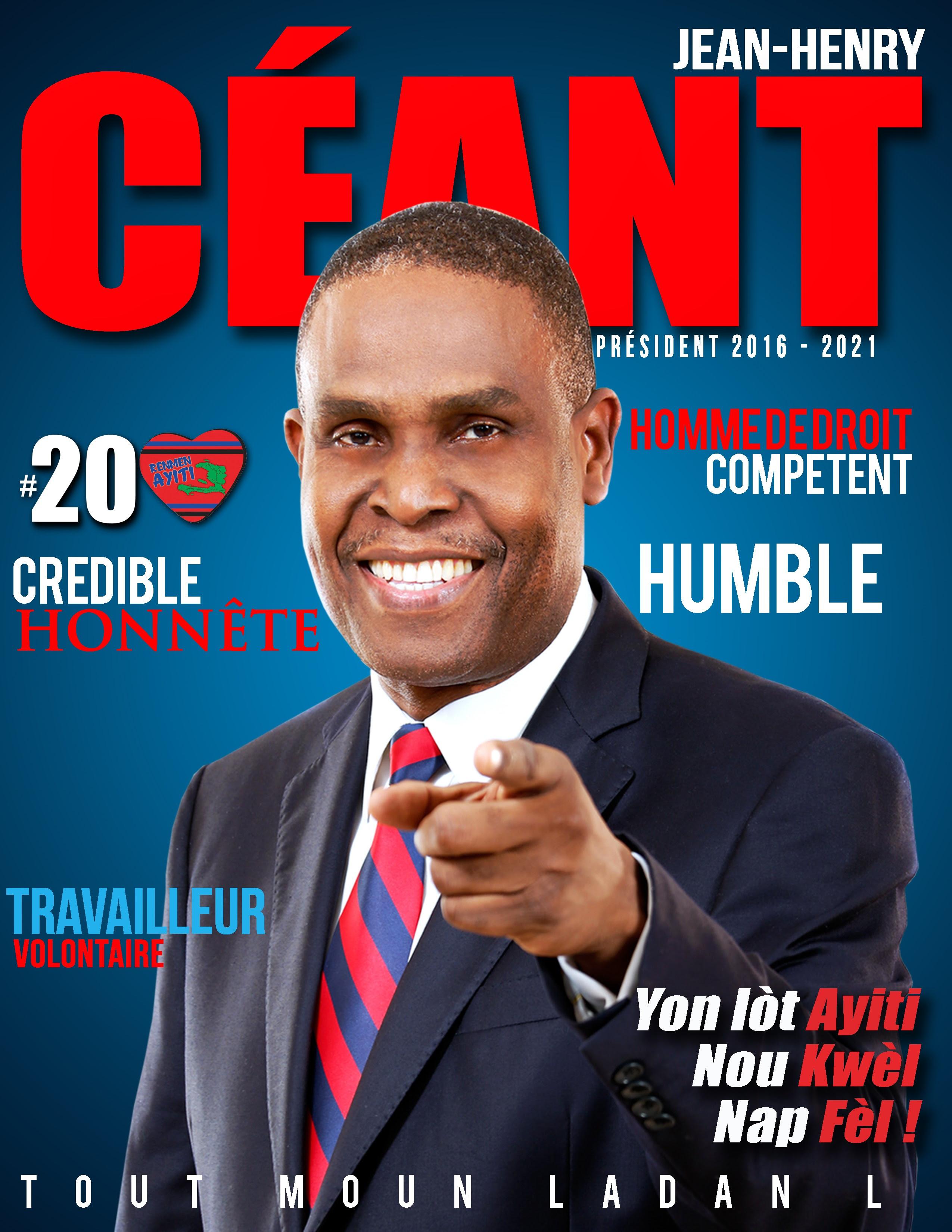 Jean-Henry Ceant le Président ideal pour Haiti