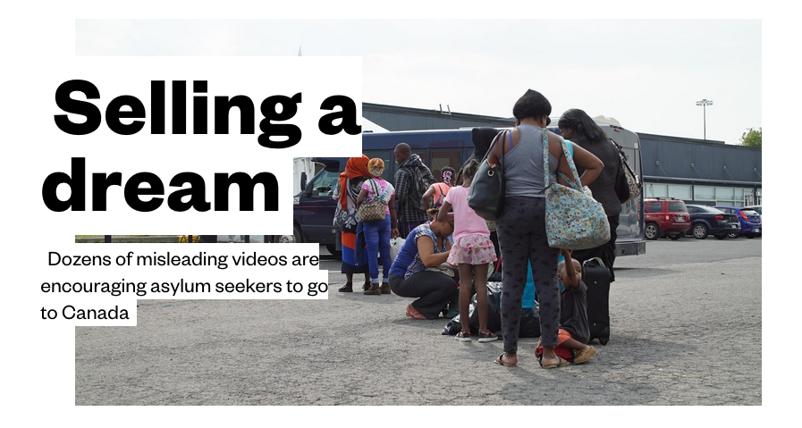 DISGUSTING – DISGUSTING – DISGUSTING: Selling a dream Dozens of misleading videos are encouraging asylum seekers to go to Canada – Added COMMENTARY By Haitian-Truth