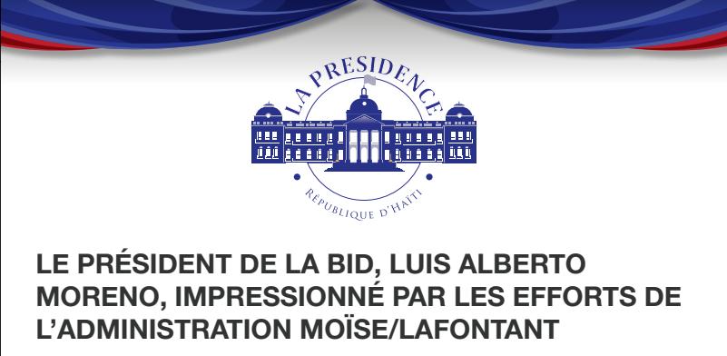 Le President De La Bid Louis Alberto Moreno, Imressionne Par Les Efforts De L'Administration Moise/Lafontant